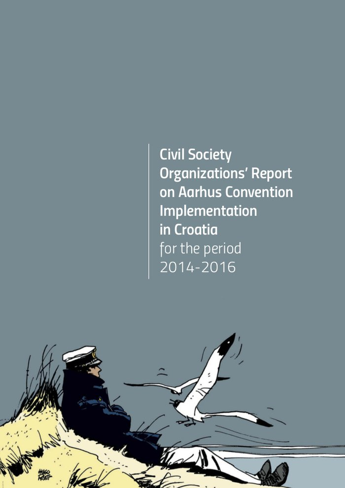 Civil Society Organizations' Report on Aarhus Convention Implementation in Croatia for the period 2014-2016 (2016)