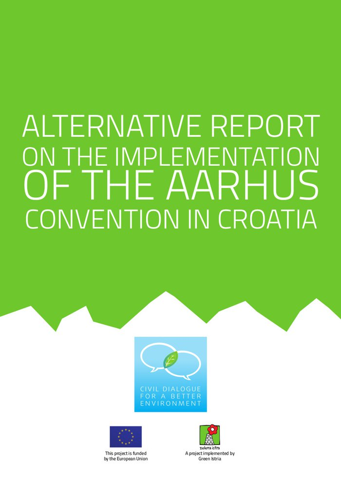 Alternative report on the implementation of the Aarhus convention in Croatia in period 2011-2014 (2014.)